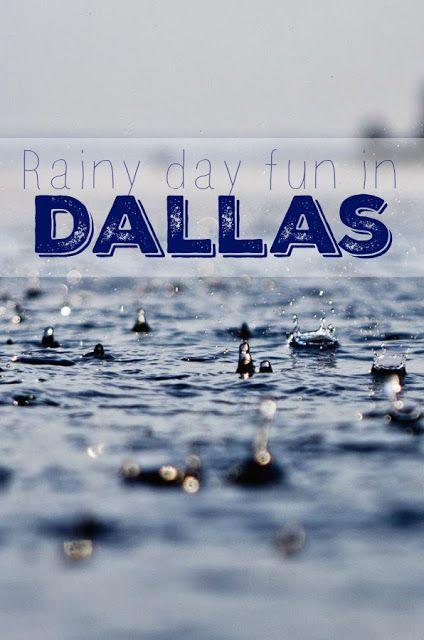 Rainy Day in Dallas   Fun things to do in Dallas   Activities in Dallas