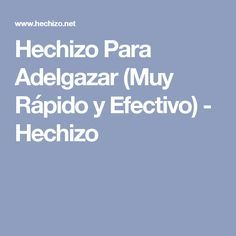 Hechizo Para Adelgazar (Muy Rápido y Efectivo) - Hechizo