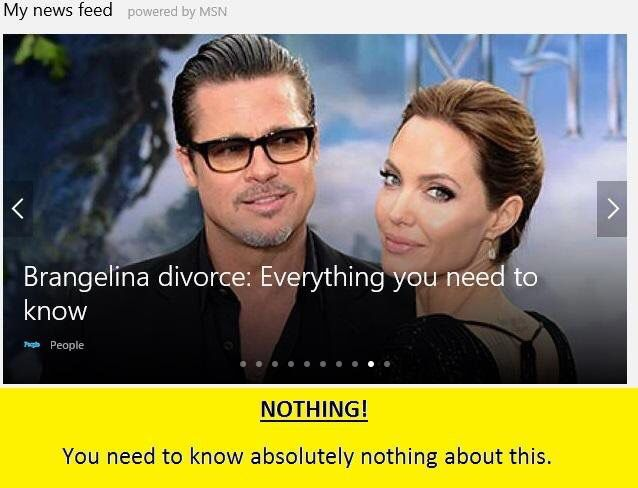 Everything you need to know about Brad and Angelina divorce which is nothing absolutely nothing it's none of our business Pitt Jolie celebrity tabloid gossip end of the relationship Hollywood A list