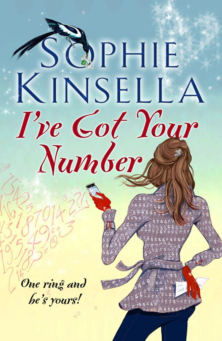 "I've Got Your Number, by Sophie Kinsella. When I read the book ""Remember Me?"" by Sophie Kinsella, there was a few pages from her book ""I've Got Your Number"" and I absolutely love her books! :D"