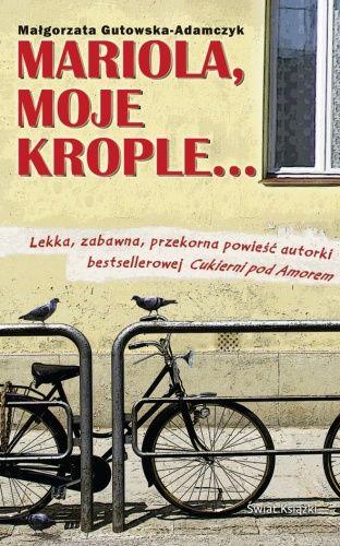 Okładka książki Mariola, moje krople...
