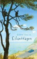 Mijn recensie over Gideon Samson – Eilanddagen   http://www.ikvindlezenleuk.nl/2016/07/gideon-samson-eilanddagen/