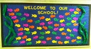 ... Back To School Bulletin Boards Elementary Welcome to our school fish