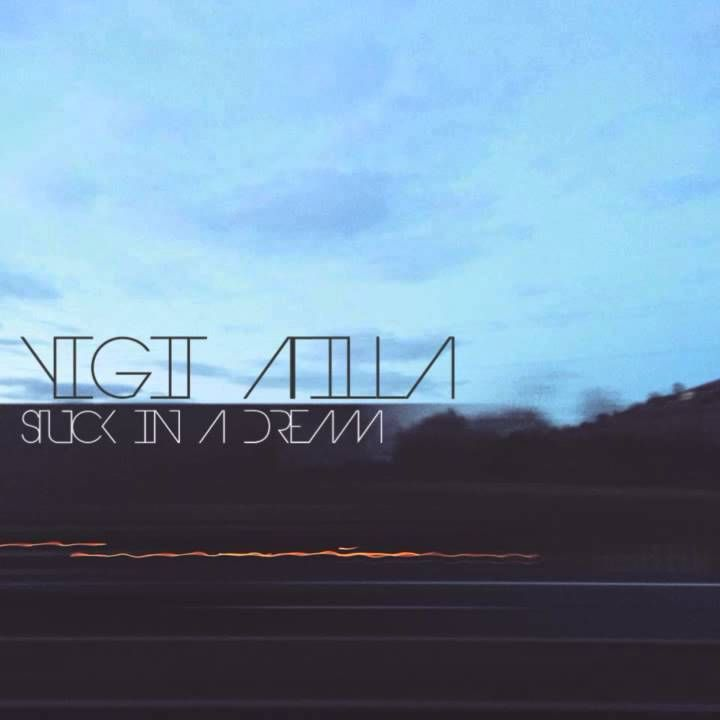 Yigit Atilla - Stuck In A Dream
