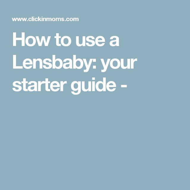 How to use a Lensbaby: your starter guide -