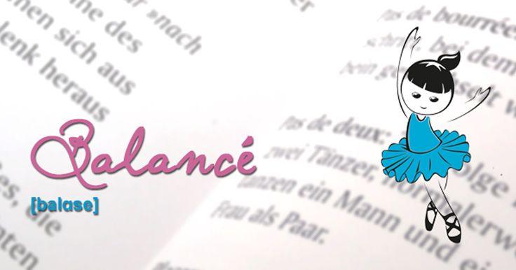"""Als Balancés werden im klassischen Ballett drei kleine, elegante Wiegeschritte im Drei-Viertel-Takt bezeichnet. Die Dreischritt-Kombination wird im Unterricht häufig auch einfach als """"Walzerschritt"""" bezeichnet..."""