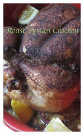 Roast Syrian Chicken. Easy, Delicious, Perfect Comfort Food. Click the Pic. www.bestillandeat.com