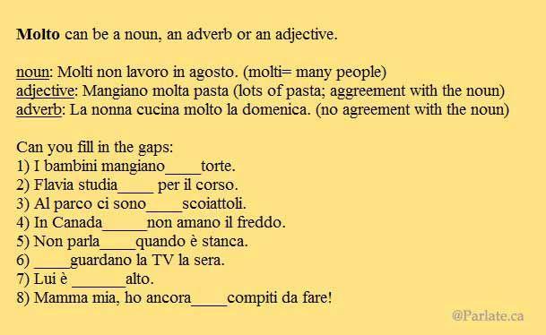 """""""Molto"""" aggettivo/avverbio/sostantivo- Molto adjective/adverb/noun"""