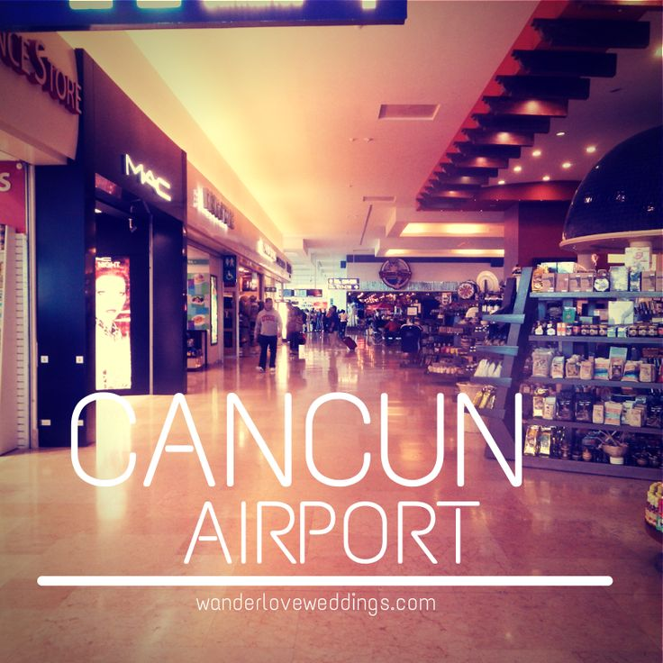 Travel tips for traveling through the Cancun Airport