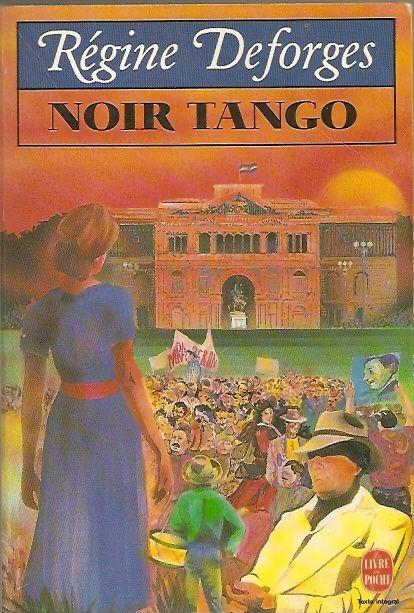 La Bicyclette bleue, tome 4 : Noir tango - Régine Deforges