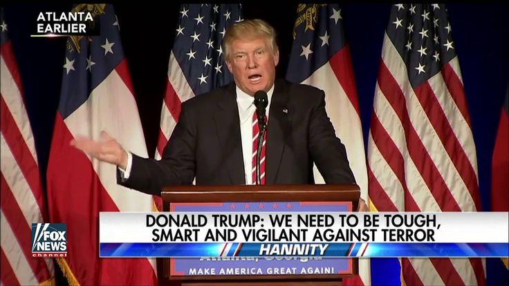 Donald Trump: NEED TO BE TOUGH SMART AND VIGILANT AGAINTS TERROR