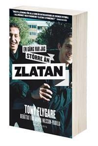 http://www.adlibris.com/se/organisationer/product.aspx?isbn=9113063812 | Titel: En gång var jag större än Zlatan - Författare: Daniel Nilsson-Padilla, Tony Flygare - ISBN: 9113063812 - Pris: 45 kr