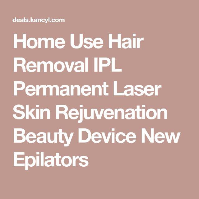 Home Use Hair Removal IPL Permanent Laser Skin Rejuvenation Beauty Device New Epilators