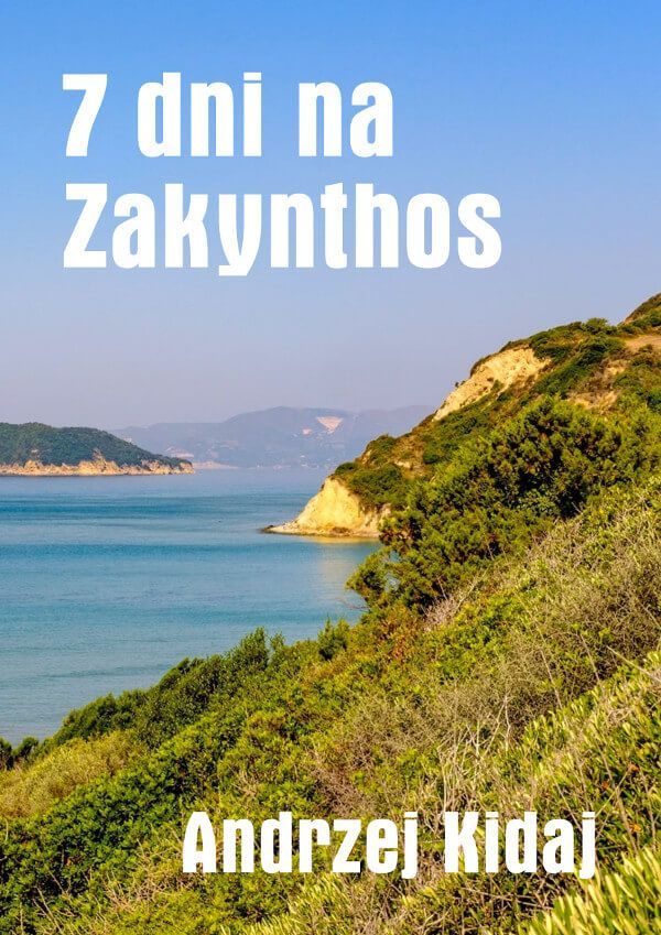 """7 dni na Zakynthos / Andrzej Kidaj Darmowy ebook """"7 dni na Zakynthos"""" to relacja z wakacyjnego pobytu na greckiej wyspie Zakynthos."""