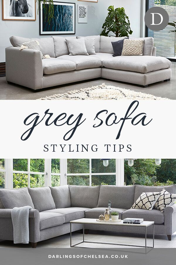 Grey Sofas Style Ideas Darlings Of Chelsea Gray Sofa Corner Sofa Living Room Gray Sofa Styling