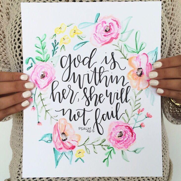 "Handwritten bible verse ""God is within she will not fail"" psalm 46:5 @allikdesign"