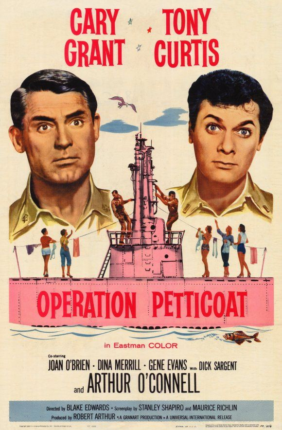 If you were born in 1959, maybe your folks tucked you away with a babysitter and went off to see the hit comedy film that year staring Cary Grant and Tony Curtis - Operation Petticoat.: