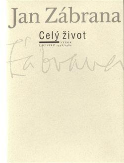 Jan Zábrana, Celý život