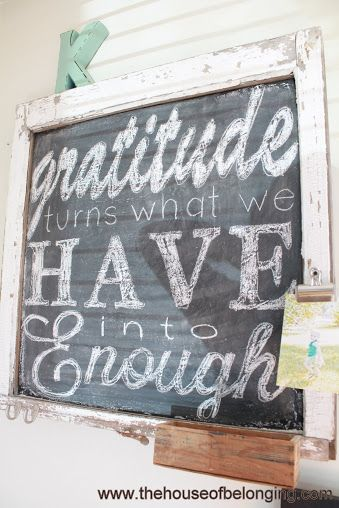 chalkboard sign, gratitude turns what we have into enough. great family quote!