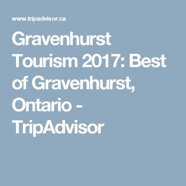 Gravenhurst Tourism 2017: Best of Gravenhurst, Ontario - TripAdvisor
