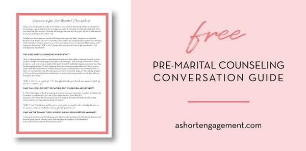The Importance of Pre-Marital Counseling – Free conversation guide to help you prep for your first pre-marital counseling session! // A Short Engagement