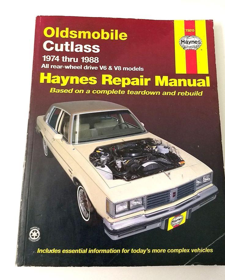 Oldsmobile Cutlass Haynes Repair Manual 1974 - 88 All Rear Wheel Drive v6 & V8