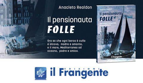 Anacleto Realdon - Il pensionauta folle