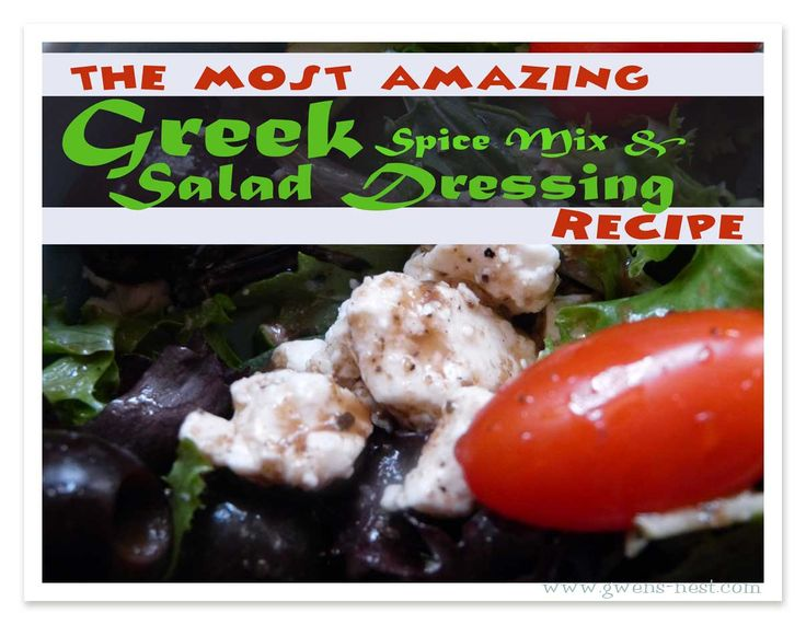 Greek Salad Dressing Recipe. And mix from Gwen