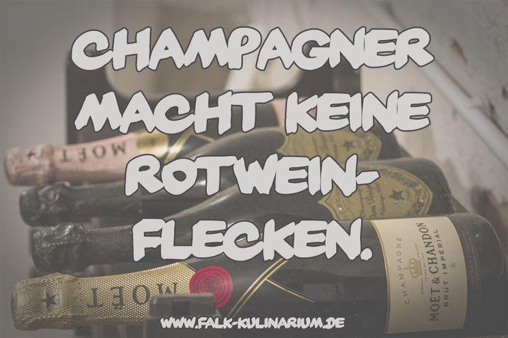 Champagner macht keine Rotweinflecken