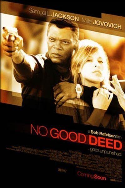 No Good Deed Movie Quotes