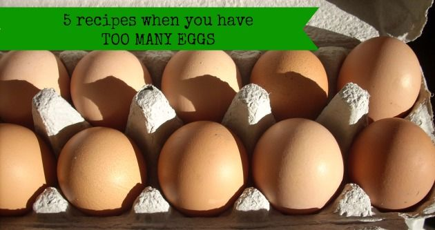 What to do with too many eggs?