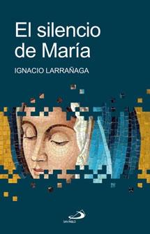 El silencio de María, Ignacio Larrañaga.