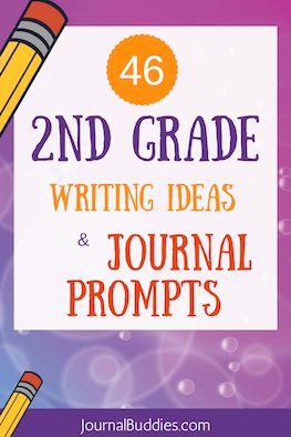 Second Grade Journal Writing Prompts--- Recently, a lovely reader named Trina left a comment on our post about Elementary Writing 49 Ideas and Story Starters for Kids.  She contributed 46 fabulous journal prompt and writing ideas, and I had to share them with you. As an added bonus, here's a listing of resources to other writing prompt articles organized by grade: First Grade Journal Prompts 3rd Grade Journaling Ideas 4th Grade Writing Prompts 5th Grade Writing Ideas Grades 6 - 8…