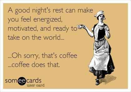 Coffee fixes everything!