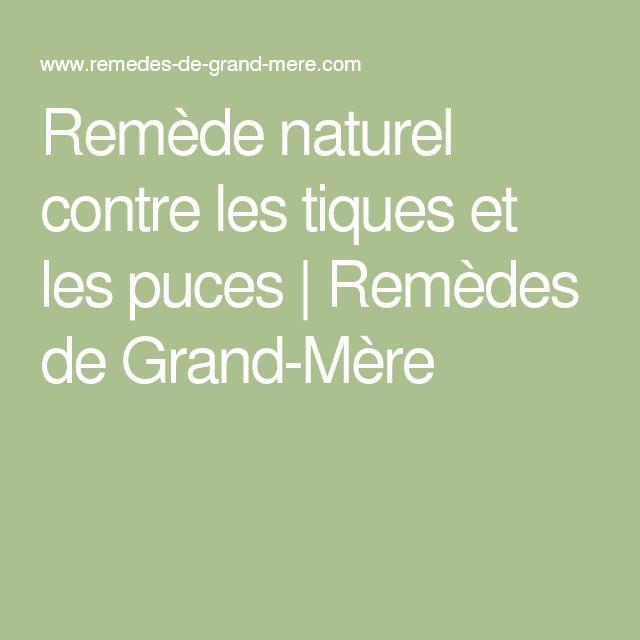 Les 25 meilleures id es concernant rem des naturels contre les puces sur pinterest rem des - Remede de grand mere pour assouplir le cuir ...