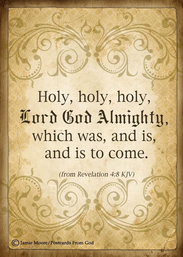 Holy, holy, holy, Lord God Almighty, which was, and is, and is to come. -  [Video - By Delirious? - 'Holy is the Lord']