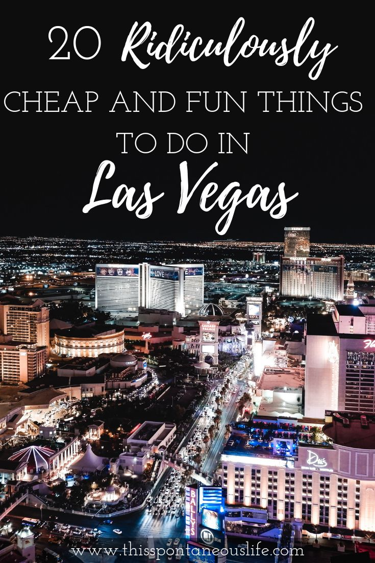 20 Cheap Things to do in Vegas