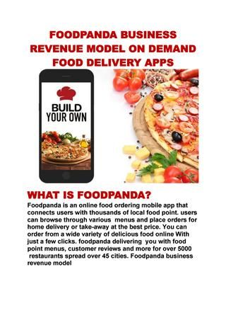 Foodpanda is an online food ordering mobile app that connects users with thousands of local food point. Foodpanda Business Revenue Model https://futureworktechnologies.com/foodpanda-business-revenue-model-demand-food-delivery-apps/