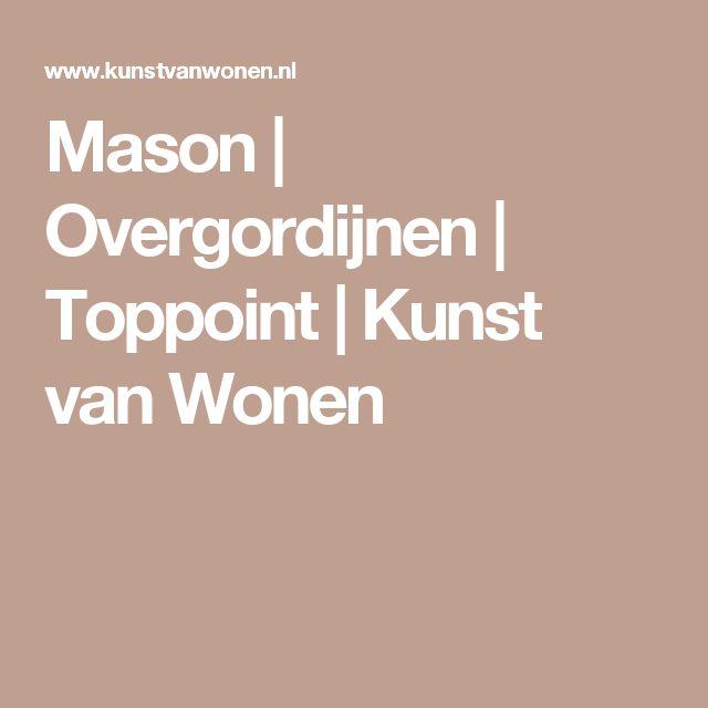 Mason | Overgordijnen | Toppoint | Kunst van Wonen