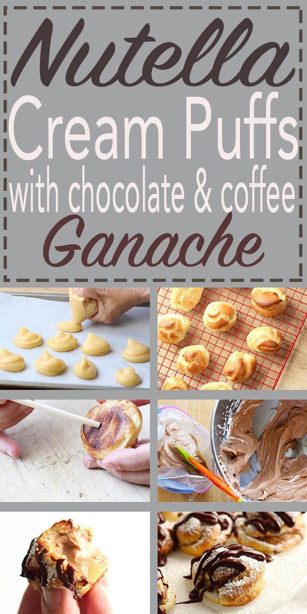 Nutella Cream Puffs With Chocolate Amp Coffee Ganache