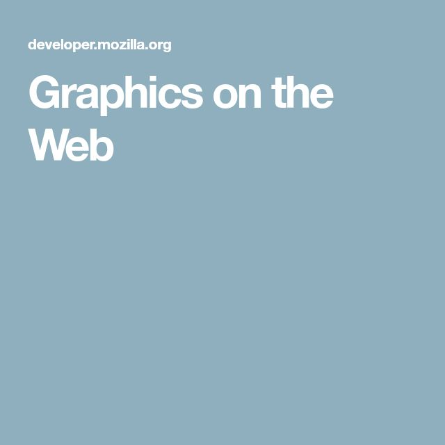 Graphics on the Web