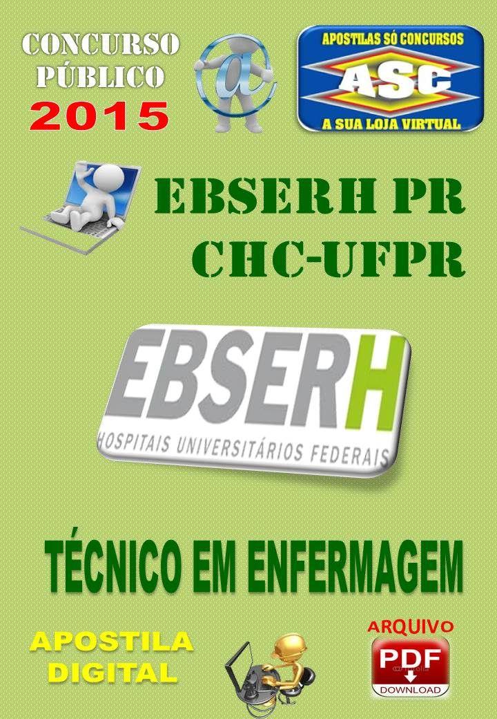 Apostila Concurso Publico Ebserh PR CHC UFPR Tecnico Enfermagem 2015