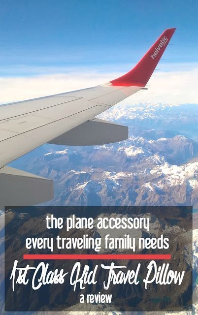The Plane Accessory Every Traveling Family Needs: 1st Class Kid Travel Pillow | A Review