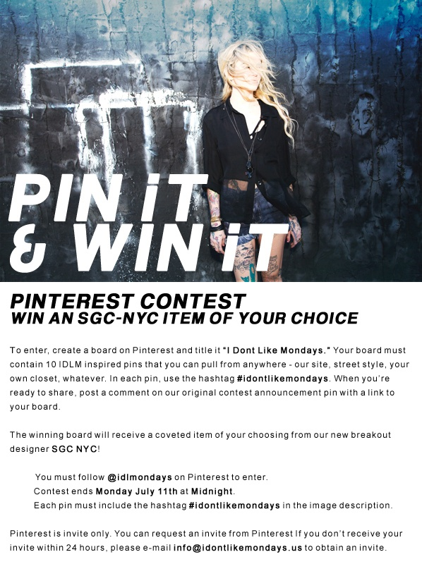 """CONTEST NOW EXTENDED THROUGH JULY 16TH!  FOR THOSE NOT ABLE TO COMMENT BELOW, PLEASE REPIN THIS IMAGE TO YOUR """"I DON'T LIKE MONDAYS"""" BOARD.     Contest rules page here: http://www.idontlikemondays.us/page/IDLM/PINTEREST: July 16Th, Nyc Items, Sgc Nyc, Contest Rules"""