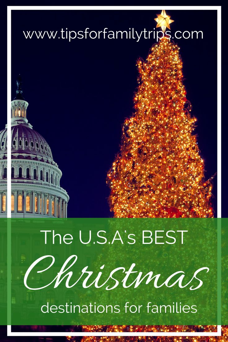 Need inspiration for a trip during Christmas break, or just want a getaway close to home? Top family travel bloggers share their favorite destinations in the USA for celebrating the holidays in this post. The BEST Christmas Destinations in the U.S.A.   tipsforfamilytrips.com   Christmas vacation ideas   family travel   Thanksgiving break   Christmas break