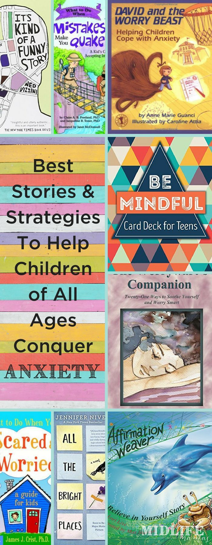 Stories for children about anxiety is the best list I've found with both stories and strategies for every kid of every age with any kind of worries!