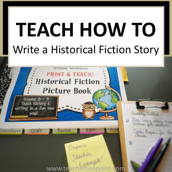 Historical Fiction Picture Book Grades 3 5 Writer Workshop