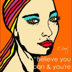 Hardback Poster - Believe and your Halfway there
