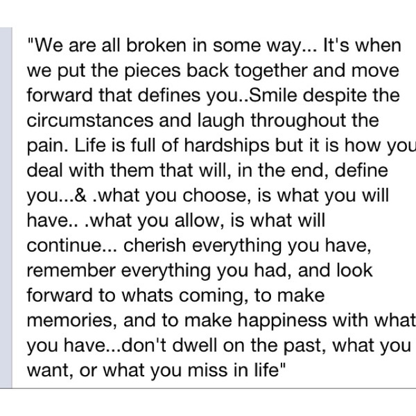 Broken: Broken, Life Quotes, By Pinterest, Words Of Wisdom, Living Fearless, Inspiration Stuff, Lds Quotes, Quotes About Pieces, Fav Quotes
