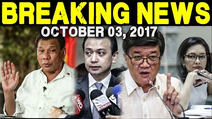 BREAKING NEWS TODAY OCTOBER 03, 2017 - PRES. DUTERTE l TRILLANES l DOJ S...